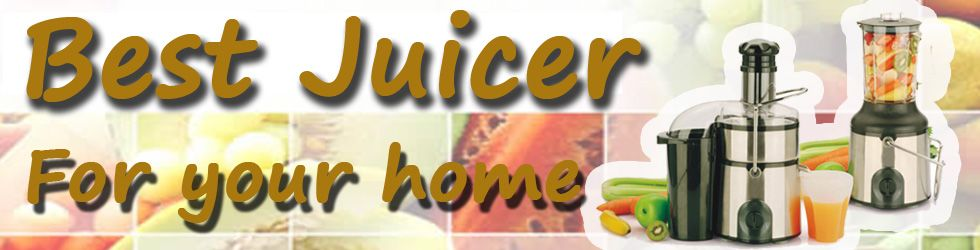 Best Juicer for your home